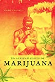 "Chris S. Duvall, ""The African Roots of Marijuana"" (Duke UP, 2019)"