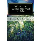 What the Wind Showed to Me (Books for Dementia Patients) (Volume 1)
