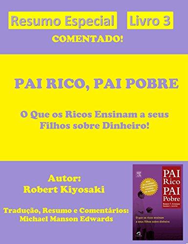 Pai Rico, Pai Pobre - Resumo Especial Comentado: Livro 3
