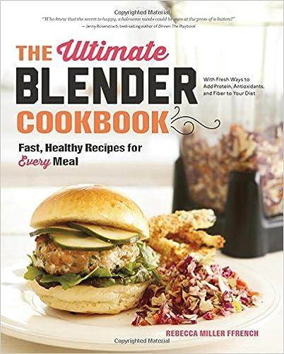Download the ultimate blender cookbook fast healthy recipes for by download the ultimate blender cookbook fast healthy recipes for by rebecca ffrench pdf forumfinder Choice Image