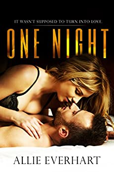 One Night by [Everhart, Allie]