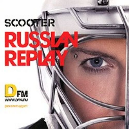 Scooter - Scooter. Russian Replay - Zortam Music