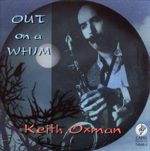 Out On A Whim - Oxman Keith