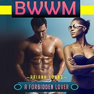 A Forbidden Lover: BWWM Audiobook