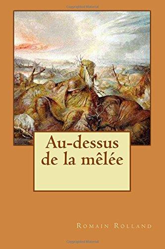 Au-dessus de la mêlée (French Edition)