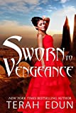 Sworn To Vengeance (Courtlight Book 7)