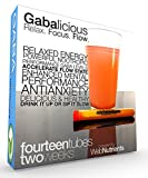 GABAlicious - GABA-Enhancing Drink Blend Includes Theanine, Taurine, ZMA, Magnesium Threonate, Phenylalanine, Glutamine, Calcium, B-6, Guarana and Much More. Relaxed Energy. Enhanced Mental State.