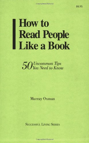 How to Read People Like a Book: 50 Uncommon Tips You Need to Know (Succesful Living)