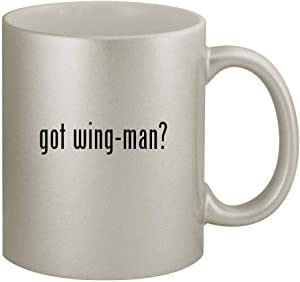 got wing-man? - 11oz Silver Coffee Mug Cup, Silver