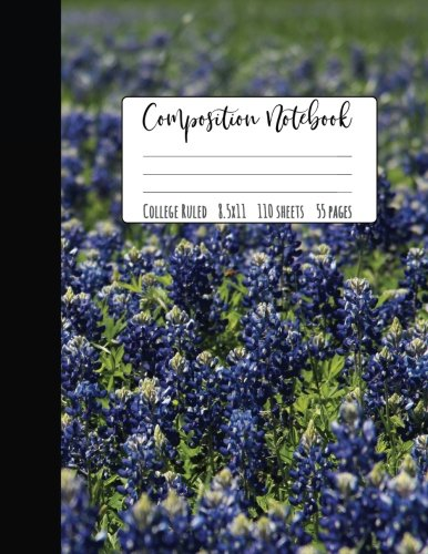 - Bluebonnet Composition Notebook College Ruled: Texas Pride, Texas Gifts, Bluebonnet Gifts, Lone Star State Texas Notebook, College Notebooks, School ... Composition Book, Texas Journal, 8.5