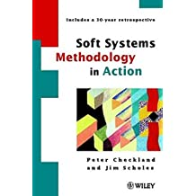 Soft Systems Methodology in Action