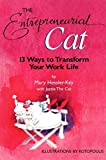 img - for The Entrepreneurial Cat: 13 Ways to Transform Your Work Life book / textbook / text book