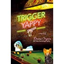 Trigger Yappy: A Mystery (Roundup Crew Series)