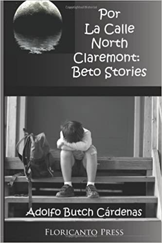 Por la Calle North Claremont: Beto Stories