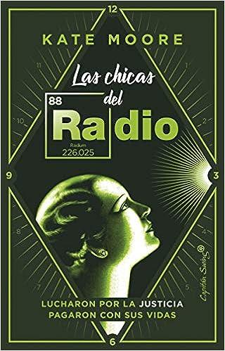Las chicas del Radio (ENSAYO): Amazon.es: Kate Moore, Amelia Pérez de Villar: Libros
