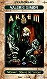 Morwen, Déesse de l'Amour: Arkem, T4 par Simon