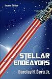 Stellar Endeavors, Barclay H. Berg, 1625634099