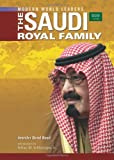 The Saudi Royal Family, Jennifer Bond Reed, 0791092186
