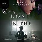 Lost in the Light | Mary Castillo
