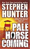 Pale Horse Coming, Stephen Hunter, 0671035460