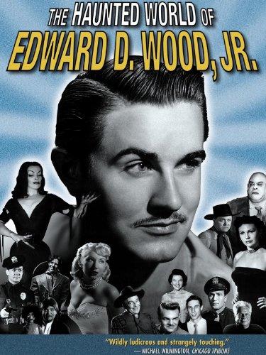 Haunted World of Ed Wood, Jr.