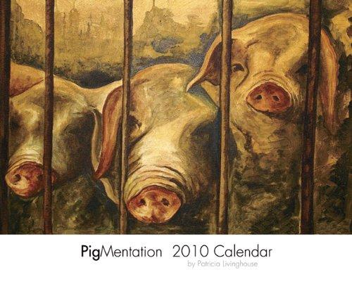 PigMentation 2010 Calendar