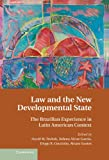 img - for Law and the New Developmental State: The Brazilian Experience in Latin American Context book / textbook / text book