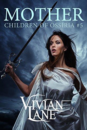 Mother (Children of Ossiria #5)