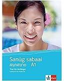 Sanùg sabaai A1: Thai für Anfänger. Lehrbuch mit Audio-CD