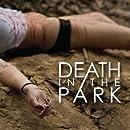 Death In The Park (Full-Length)
