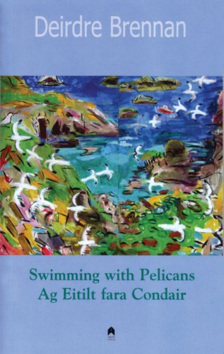 Download Swimming with Pelicans/Ag Eitilt Fara Condair (Irish and English Edition) pdf