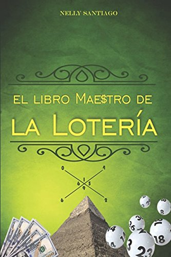 EL LIBRO MAESTRO DE LA LOTERIA (Spanish Edition) [NELLY SANTIAGO] (Tapa Blanda)
