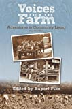 Voices from the Farm, Rupert Fike, 1570672881