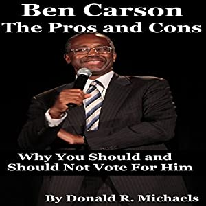 Ben Carson: The Pros and Cons Audiobook
