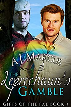 The Leprechaun's Gamble (Gifts of the Fae Book 1) by [Marcus, A.J.]