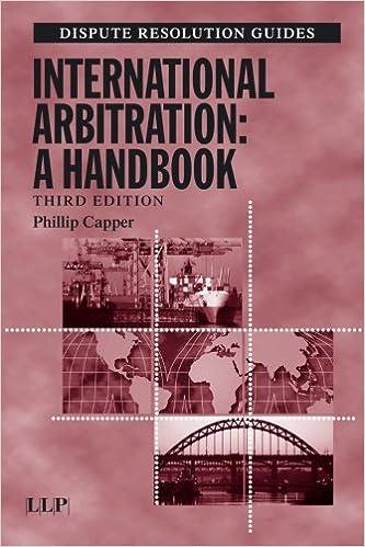 International Arbitration: A Handbook (Dispute Resolution Guides)
