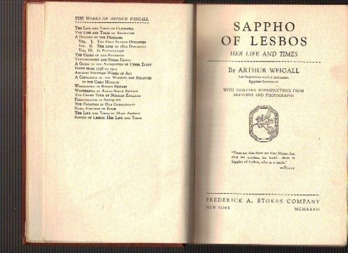 Sappho of Lesbos: Her Life and Times by Arthur Weigall, 1932, 1st edition, Frederick A. Stokes