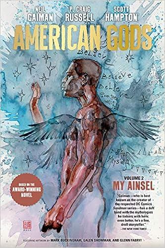 American Gods Volume 2: My Ainsel: Neil Gaiman, P  Craig