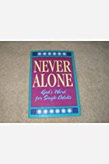 Never Alone (God's Word for Single Adults) Paperback