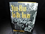 You Had to Be There, Robert Collins, 0771022557