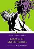 Tales of the Greek Heroes, Roger Lancelyn Green, 0147512743