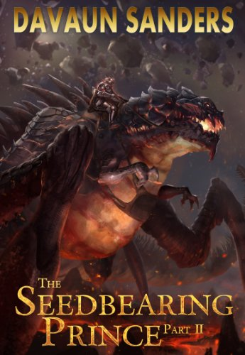 The Seedbearing Prince: Part II (World Breach Book 2)