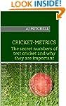 Cricket-Metrics: The secret numbers o...