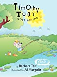 Timothy Toot... Goes Fishing, Barbara Tait, 158909879X
