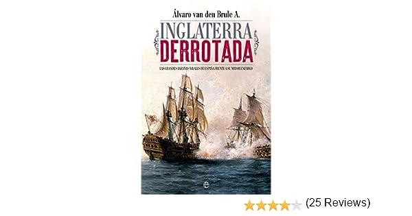 Inglaterra derrotada (Historia): Amazon.es: Van den Brule Arandia ...