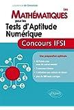 Les Mathématiques pour les Tests d'Aptitude Numérique Concours IFSI