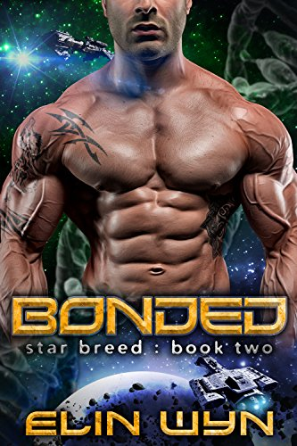 - Bonded: A Science Fiction Adventure Romance (Star Breed Book 2)
