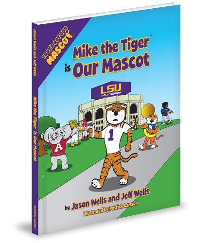 Mike The Tiger is Our Mascot (That's Not Our Mascot)
