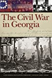 img - for The Civil War in Georgia: A New Georgia Encyclopedia Companion book / textbook / text book