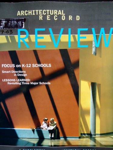 Architectural Record Review July 2003 Focus on K-12 - Review Gq Magazine